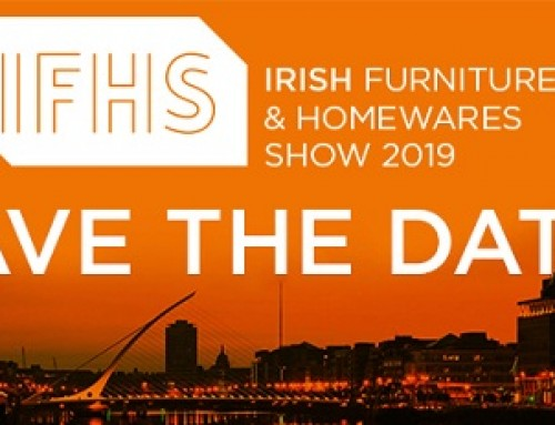 Irish Furniture & Homewares Show, Dublin, 24th – 27th August 2019